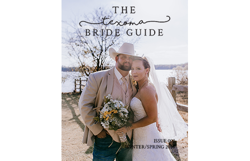 Texoma Bride Guide | Issue 2 | Winter/Spring 2018