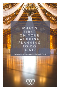 What's First on Your Wedding Planning To-Do List