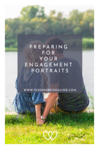 Preparing For Your Engagement Portraits