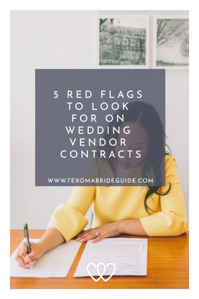 5 Red Flags to Look for on Wedding Vendor Contracts | Texoma Bride Guide Blog