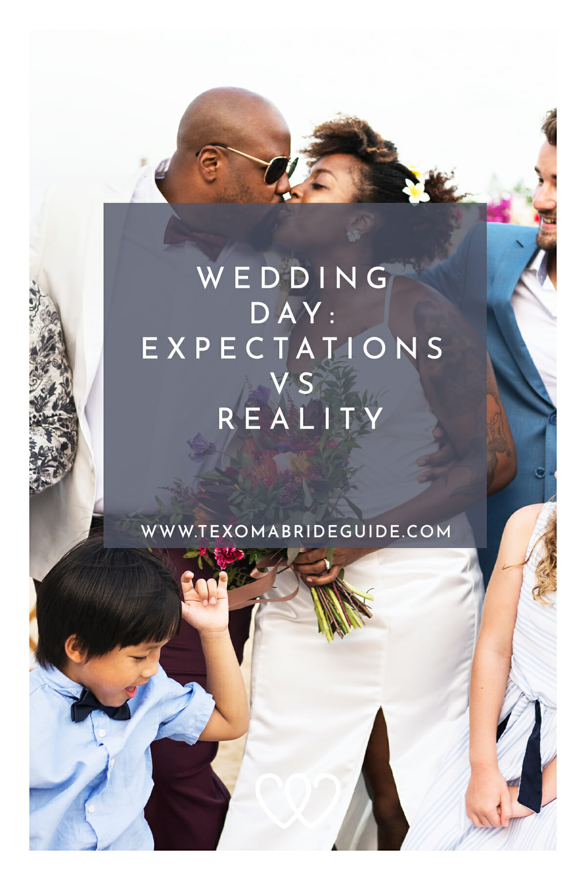 Wedding Day: Expectations vs Reality | Texoma Bride Guide Blog