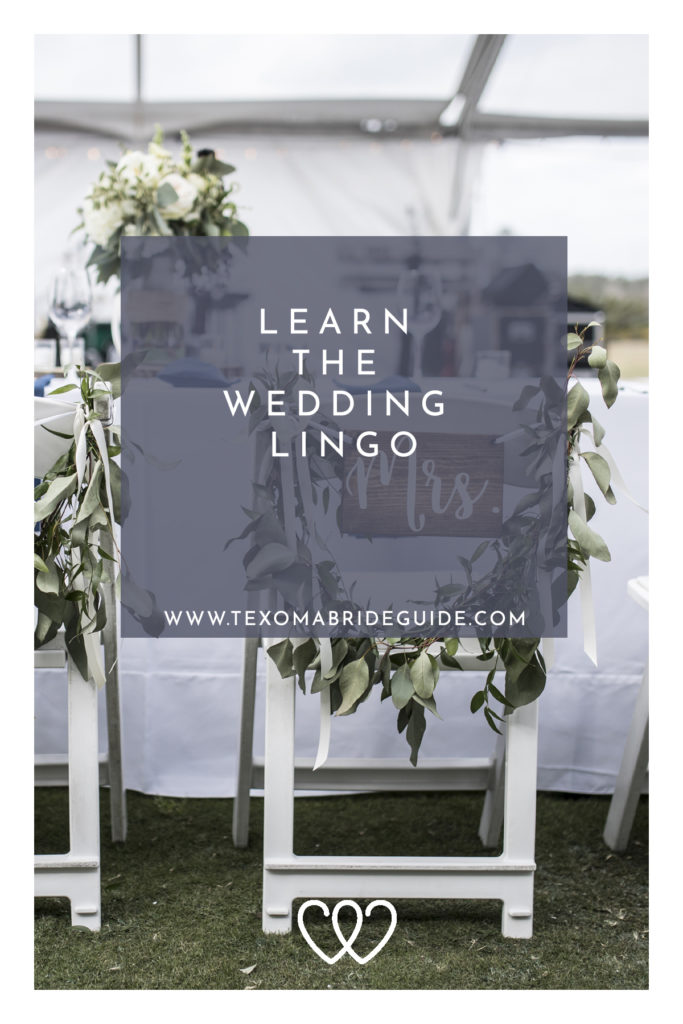 Learn the Wedding Lingo