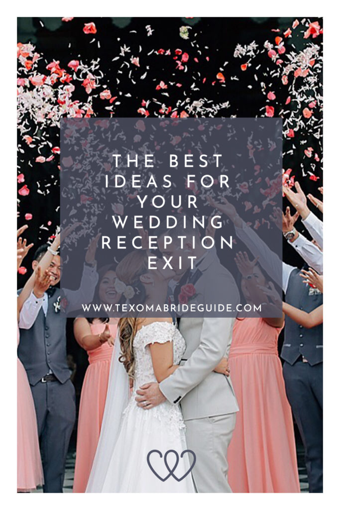 The Best Ideas for Your Wedding Reception Exit | Texoma Bride Guide Blog