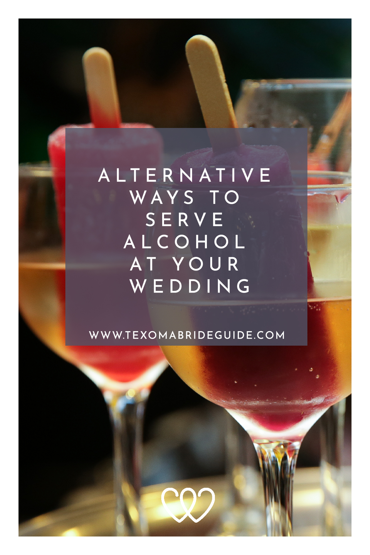 Alternative Ways To Serve Alcohol At Your Wedding | Texoma Bride Guide Blog