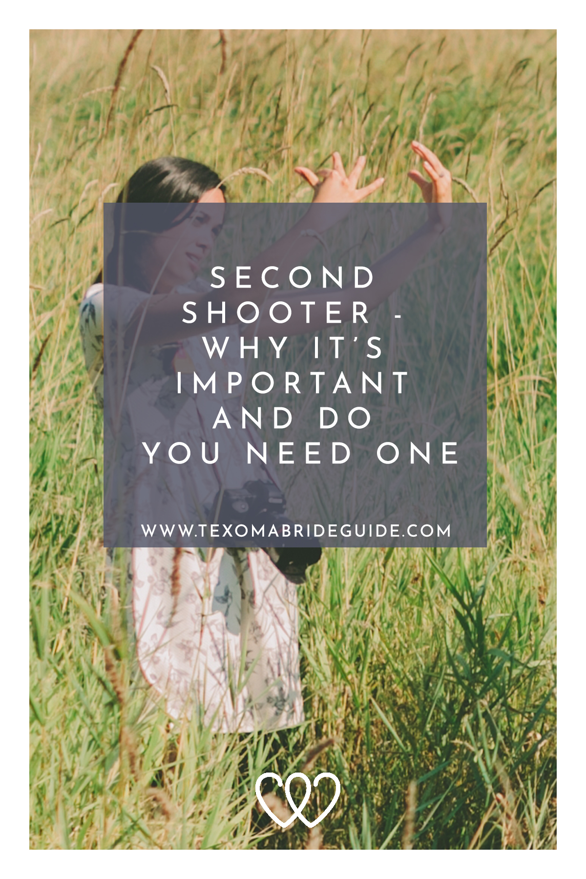 Second Shooter - Why It's Important And Do You Need One | Texoma Bride Guide Blog