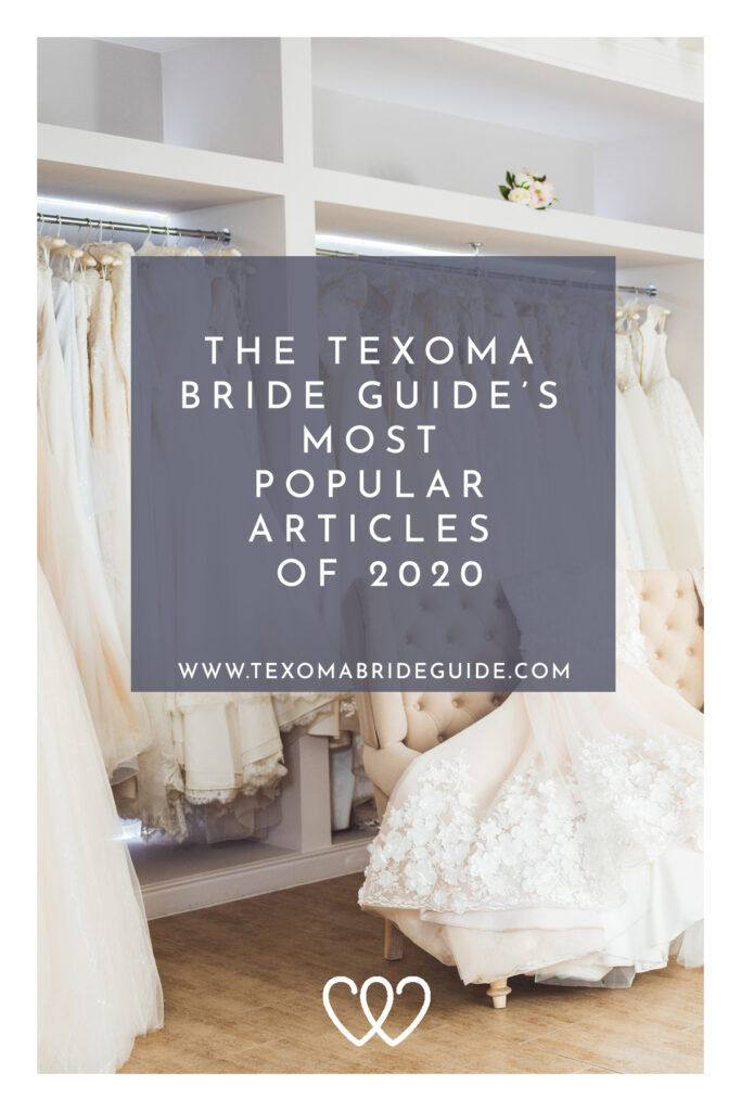 The Texoma Bride Guide's Most Popular Articles of 2020 | Texoma Bride Guide Blog